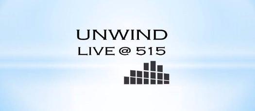 Unwind Live in 515