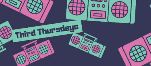 Third Thursdays: I Love the 90's!