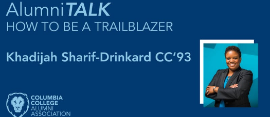 AlumniTALK: How to be a Trailblazer with Khadijah Sharif-Drinkard CC'93