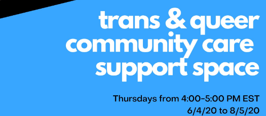 Online: Virtual Trans & Queer Community Support Space