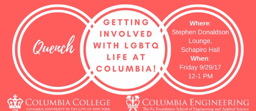 Quench: Getting Involved with LGBTQ Life at Columbia