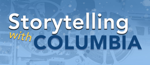 Storytelling with Columbia