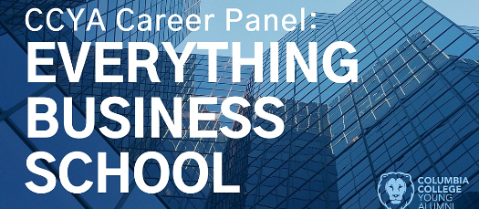 CCYA Career Panel: Everything Business School