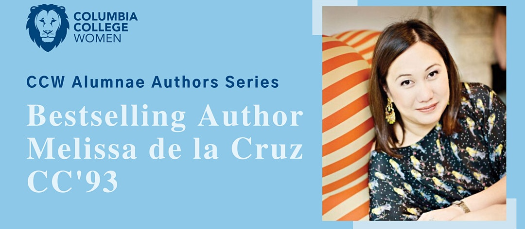 The Creative Process with Bestselling Author Melissa de la Cruz CC'9